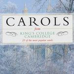 Carols from King's College Cambridge [EMI]