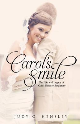 Carol's Smile - Hensley, Judy C
