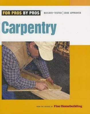 Carpentry - Fine Homebuilding