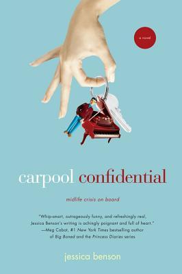 Carpool Confidential - Benson, Jessica