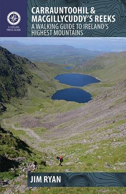 Carrauntoohil & Macgillycuddy's Reeks: A Walking Guide to Ireland's Highest Mountains - Ryan, Jim