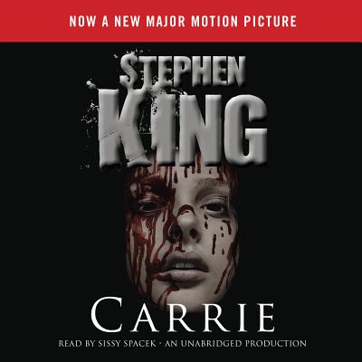 Carrie - King, Stephen, and Spacek, Sissy (Read by)