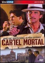 Cartel Mortal - Fernando Durán