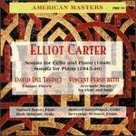 Carter: Sonata for Cello and Piano; Sonata for Piano