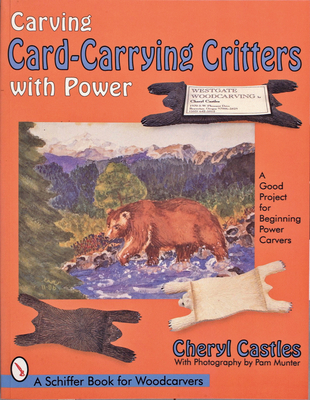 Carving Card-Carrying Critters with Power - Castles, Cheryl