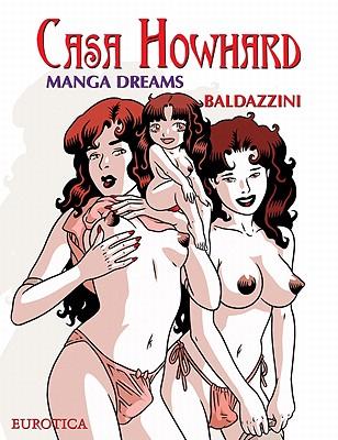 Casa Howhard, Volume 5: Manga Dreams - Baldazzini, Roberto (Illustrator)