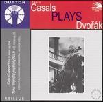Casals Plays Dvorák