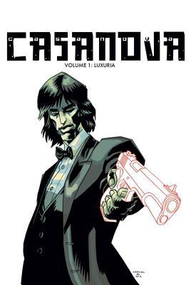Casanova the Complete Edition Volume 1: Luxuria - Fraction, Matt, and Ba, Gabriel