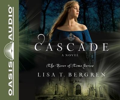 Cascade - Bergren, Lisa T, and Turlow, Pam (Narrator)