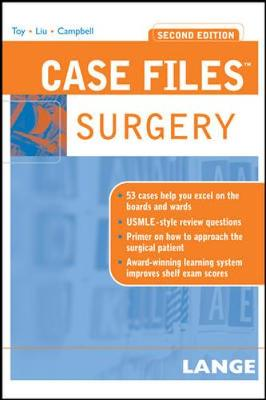 Case Files Surgery - Toy, Eugene C, Dr., and Liu, Terrence H, Dr., and Campbell, Andre R, Dr., MD