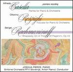 Casella: Partita; Respighi: Toccata; Rachmaninoff: Rhapsody on a Theme of Paganini