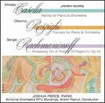Casella: Partita; Respighi: Toccata; Rachmaninoff: Rhapsody on a Theme of Paganini