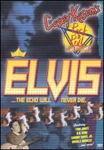 Casey Kasem's Rock 'n' Roll Goldmine: Elvis - The Echo Will Never Die