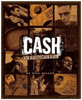 Cash: An American Man - Miller, Bill, and Rare Air