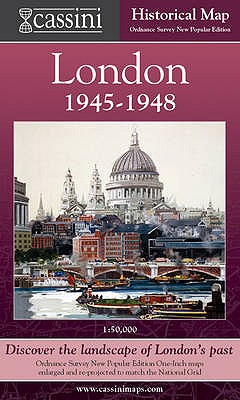 Cassini Historical Map, London 1946-1948 (Lon-Npo): Discover the Landscape of London's Past - Ross, Cathy; Herbert, Francis