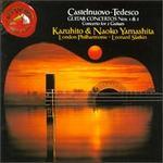 Castelnuovo-Tedesco: Guitar Concertos Nos. 1 & 2; Concerto for 2 Guitars