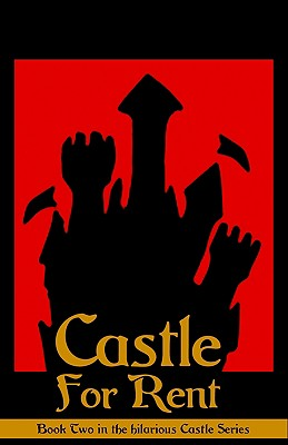 Castle for Rent - DeChancie, John