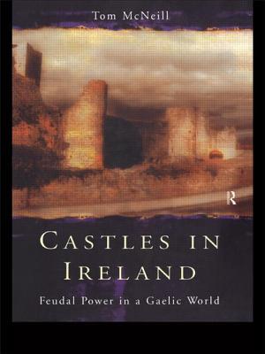 Castles in Ireland - McNeill, T E