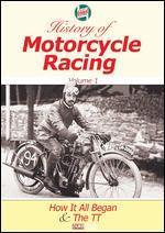 Castrol History of Motorcycle Racing, Vol. 1: How it All Began & The TT