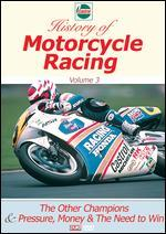 Castrol History of Motorcycle Racing, Vol. 3: Other Champions & Pressure, Money & the Need to Win