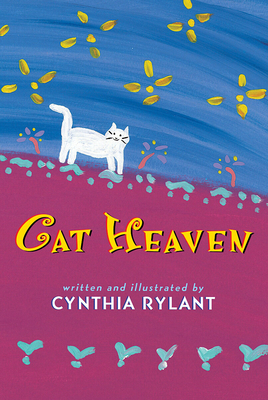 Cat Heaven - Rylant, Cynthia