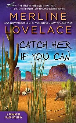 Catch Her If You Can: A Samantha Spade Mystery - Lovelace, Merline