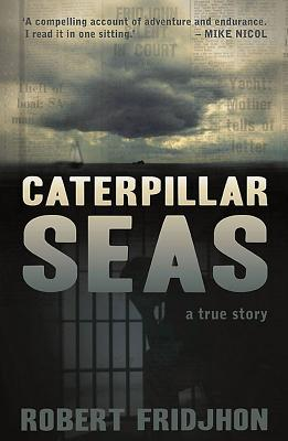 Caterpillar Seas - Fridjhon, Robert