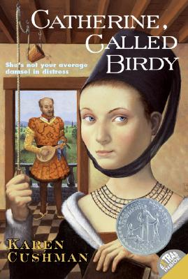 Catherine, Called Birdy - Cushman, Karen