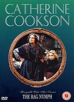 Catherine Cookson's The Rag Nymph - David Wheatley
