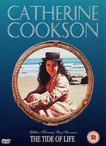 Catherine Cookson's The Tide of Life - David Wheatley