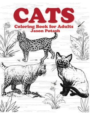 Cats Coloring Book for Adults - Potash, Jason