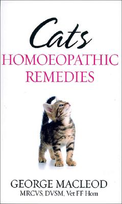 Cats: Homoeopathic Remedies - MacLeod, George