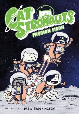 Catstronauts: Mission Moon - Brockington, Drew