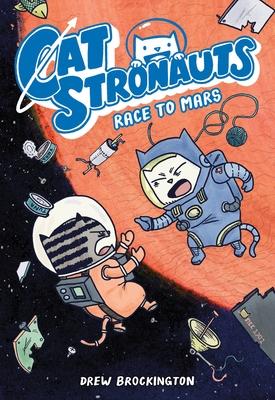 Catstronauts: Race to Mars - Brockington, Drew