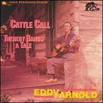 Cattle Call/Thereby Hangs a Tale