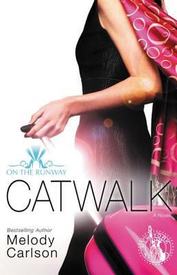 Catwalk - Carlson, Melody