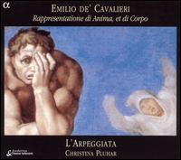 Cavalieri: Rappresentatione di Anima, et di Corpo - Béatrice Mayo Felip (soprano); Céline Vieslet (soprano); Christina Pluhar (baroque harp); Christina Pluhar (theorbo);...