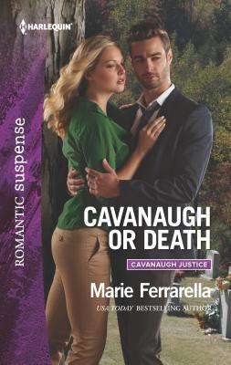 Cavanaugh or Death - Ferrarella, Marie
