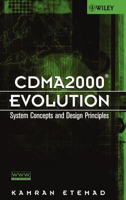Cdma2000 Evolution: System Concepts and Design Principles - Etemad, Kamran