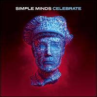 Celebrate Greatest Hits [2 CD] - Simple Minds