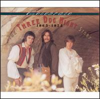 Celebrate: The Three Dog Night Story, 1965-1975 - Three Dog Night
