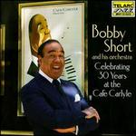 Celebrating 30 Years at the Cafe Carlyle - Bobby Short