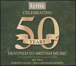 Celebrating 50 Years Devoted to British Music, Set Two