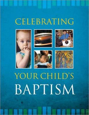 Celebrating Your Baby's Baptism - Twenty-Third Publications (Creator)
