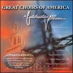 Celebration of Voices: Great Choirs of America