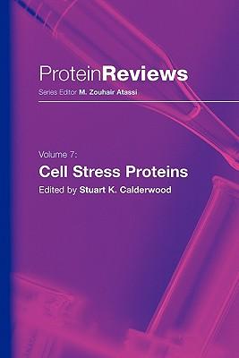 Cell Stress Proteins - Calderwood, Stuart K (Editor)