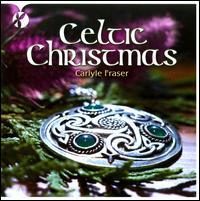 Celtic Christmas - Carlyle Fraser