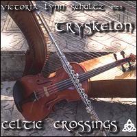 Celtic Crossings - Victoria Lynn Schultz