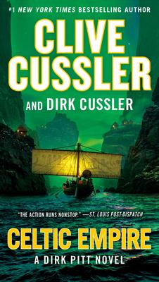 Celtic Empire - Cussler, Clive, and Cussler, Dirk