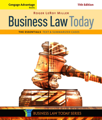 Cengage Advantage Books: Business Law Today, The Essentials: Text and Summarized Cases - Miller, Roger